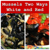 Mussels 2 ways - white and red